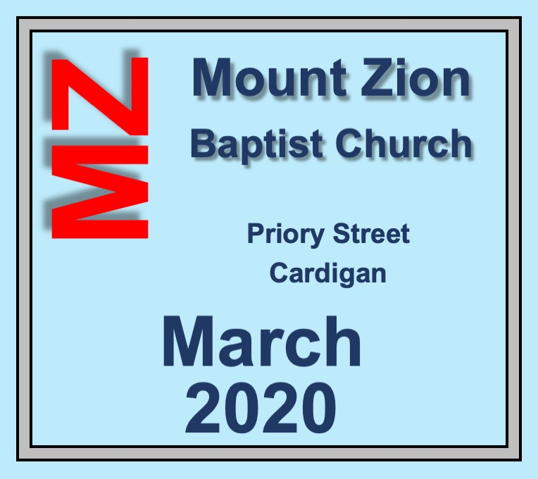 Mount Zion Baptist Church Cardigan MArch 2020 Diary